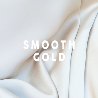 smooth gold