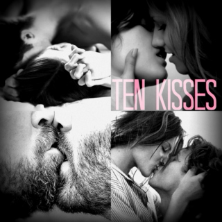 Ten Kisses
