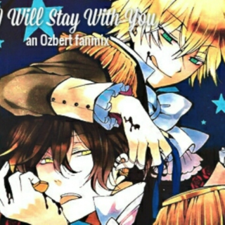 I Will Stay With You