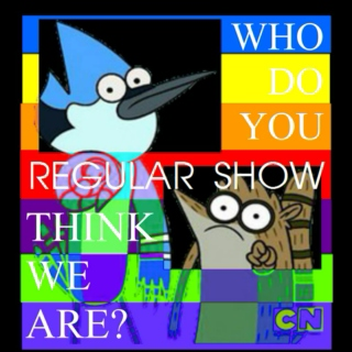 Regular Show's WHO DO YOU THINK WE ARE? (Deluxe)