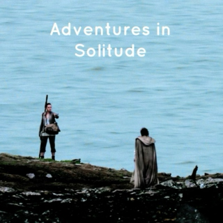 Adventures in Solitude