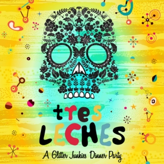 Tres Leches - A Glitter Junkies Dinner Party