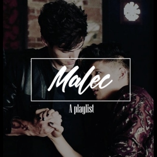 Malec: a playlist
