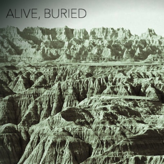 Alive, Buried