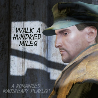 Walk a Hundred Miles