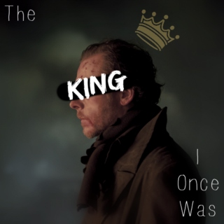 the king i once was