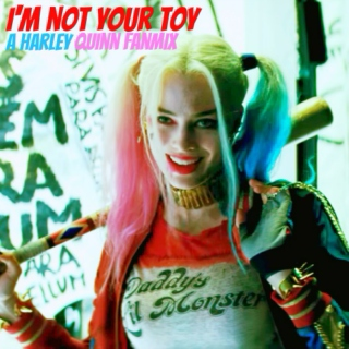im not your toy