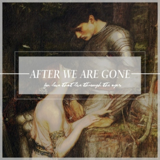 after we are gone —