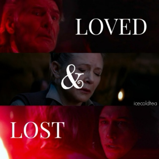loved & lost.