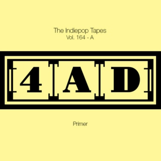 The Indiepop Tapes, Vol. 164: A 4AD Primer