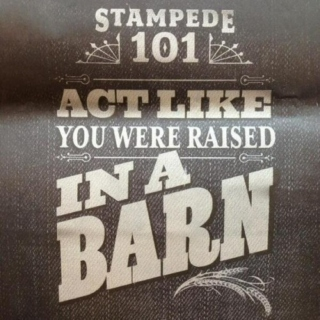 Act Like You Were Raised in a Barn