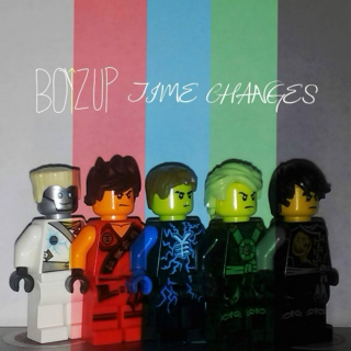 Boyz Up's Time Changes