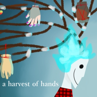 a harvest of hands