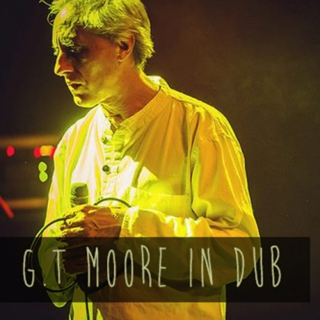G.T. Moore In Dub