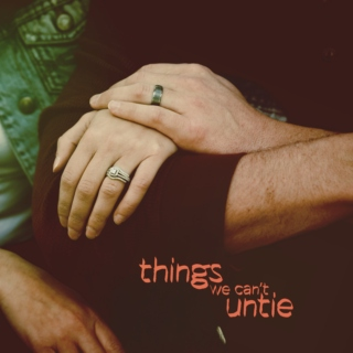things we can't untie