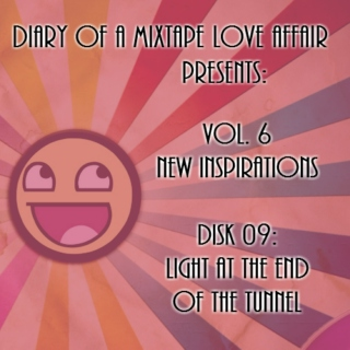 147: Light At The End Of The Tunnel      [Vol. 6 - New Inspirations: Disk 09]
