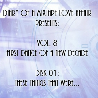 163: These Things That Were  [Vol. 8 - First Dance of a New Decade: Disk 01]
