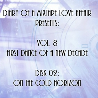 164: On The Cold Horizon   [Vol. 8 - First Dance of a New Decade: Disk 02]