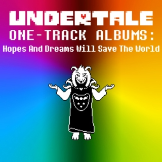ONE-TRACK ALBUMS: Hopes And Dreams Will Save The World