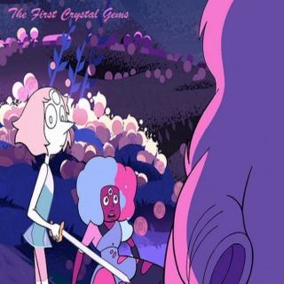 [Side A] The First Crystal Gems