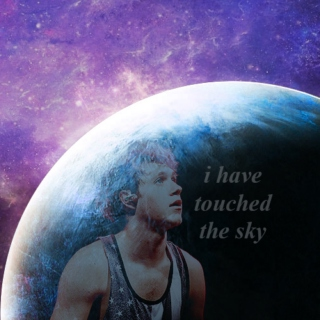 i have touched the sky | niall in space