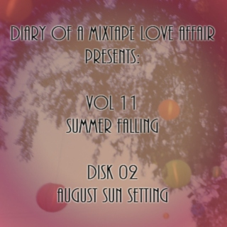 190: August Sun Setting  [Vol. 11 - Summer Falling: Disk 02]
