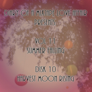 198: Harvest Moon Rising [Vol. 11 - Summer Falling: Disk 10]