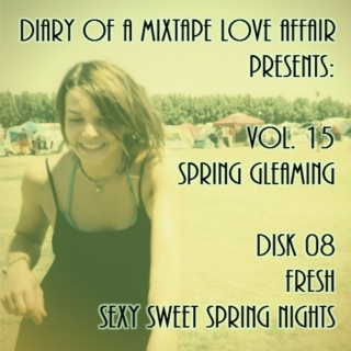 244: FRESH Sexy Sweet Spring Nights  [Vol. 15 - Spring Gleaming: Disk 08]