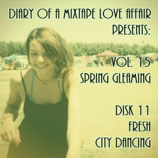 247: FRESH City Dancing [Vol. 15 - Spring Gleaming: Disk 11]