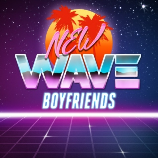 NEW WAVE BOYFRIENDS - TRANS MLM MIX
