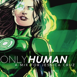 only human - a mix for jessica cruz