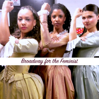 I Have Confidence: Broadway for the Feminist