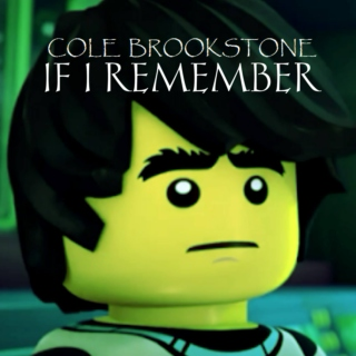 Cole Brookstone's If I Remember (Bonus Tracks Version)