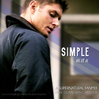 Simple Man // a Dean Winchester Fanmix