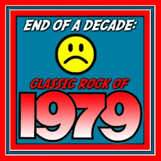 END OF A DECADE: CLASSIC ROCK OF 1979