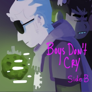 boy's don't cry - a davekat fanmix (Side B)