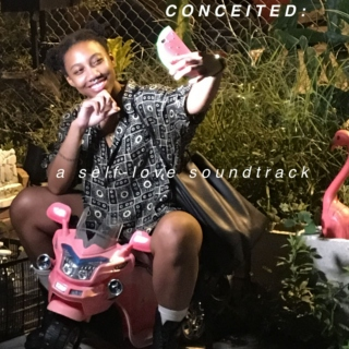 Conceited : A Self-Love Soundtrack