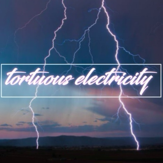 tortuous electricity
