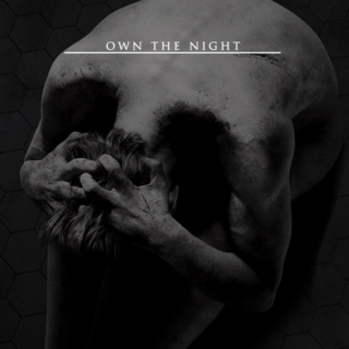 own the night
