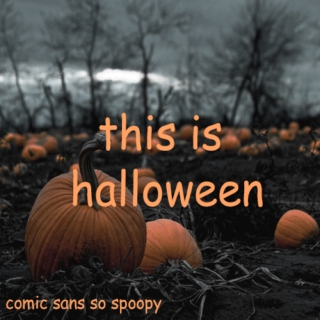 this is halloween.