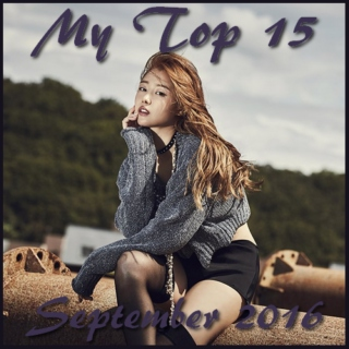 My Top 15 Kpop Songs: September 2016.