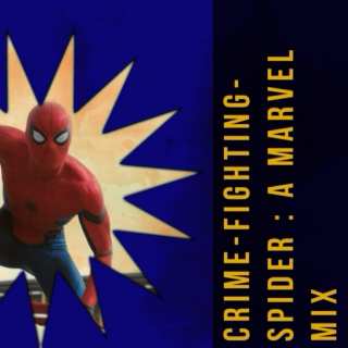 Crime-Fighting-Spider: A Marvel Mix