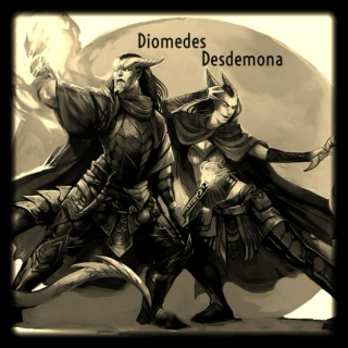 The Twins: Diomedes & Desdemona