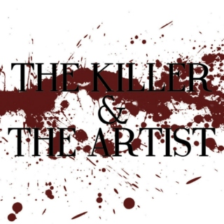 the killer and the artist redux