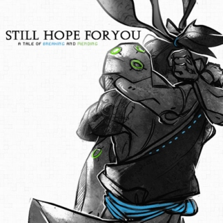 still [hope] for you