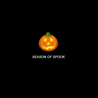 SEASON OF SPOOK