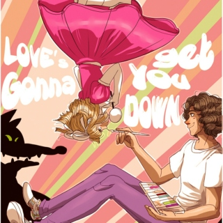 Oh, love's gonna get you down