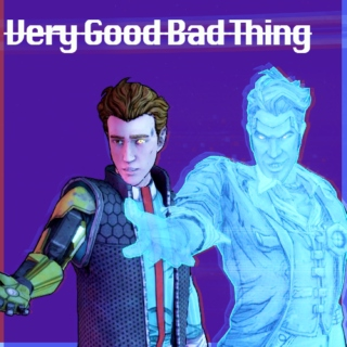 Very Good Bad Thing