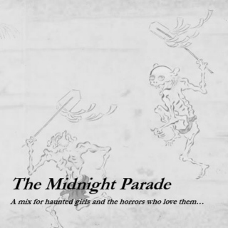 The Midnight Parade