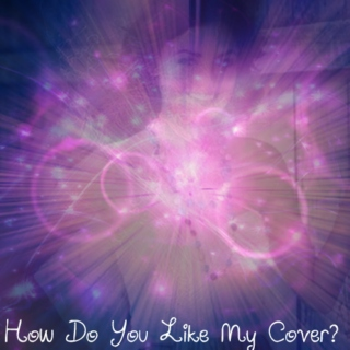 How Do You Like My Cover?